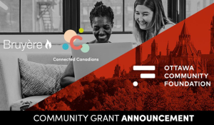 Ottawa Community Foundation, Bruyère and Connected Canadians logos with two people looking at laptop