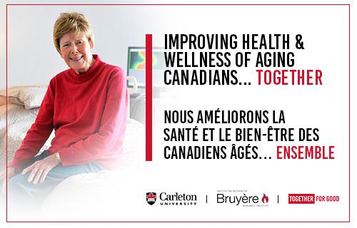 Improving health & wellness of aging Canadians… Together